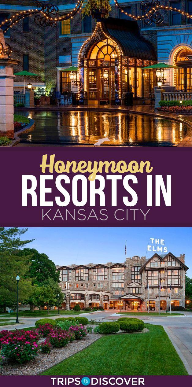 8 Best Honeymoon Resorts In Kansas City Tripstodiscover Best Honeymoon Resorts Honeymoon Resorts Kansas City Hotels