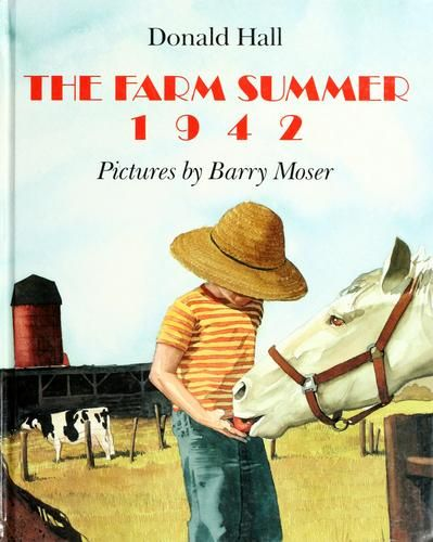 The farm summer 1942 by Hall, Donald