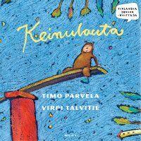 Timo Parvela - Keinulauta, äänikirja