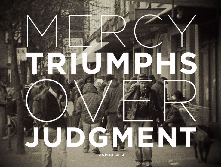 James 2:13: James Of Arci, James 2 13, Thoughts Truths, Inspiration, Judgmental, Grace Ver, 213, Quote, Mercy Triumph