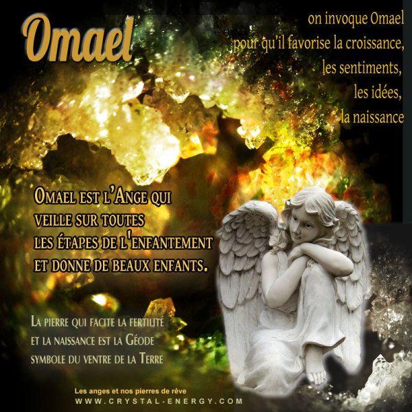 Omael est l'ange qui veille sur l'enfantement, la grossesse, la fertilité on invoque cet ange avec la geode