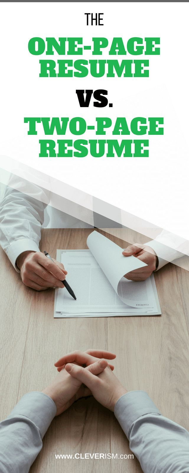 The One Page Resume vs the Two Page Resume