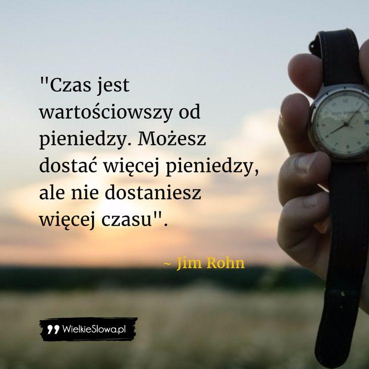 Czas jest wartościowszy od pieniędzy... #Rohn-Jim,  #Czas-i-przemijanie