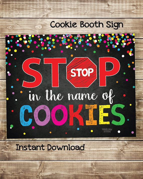 STOP in the name of COOKIES!    Attract customers to your cookie booth or bake sale with this eye-catching sign!    Stop Cookies for Sale, Stop Cookies Sold Here, Cookie Booth Printable, Cookie Drop Banner, Stop in the name of cookies, Cookie Booth Decor, Instant Download, Girl Scout Cookie Printables, Girl Scout Cookie Booth Ideas