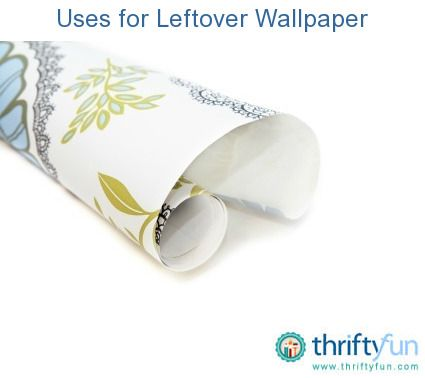 This is a guide about uses for leftover wallpaper. Left over wallpaper can be used in crafts and other home projects.