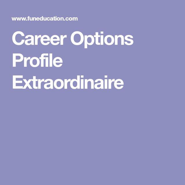 Career Options Profile Extraordinaire