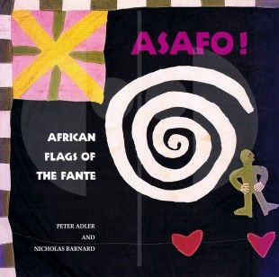 149 Asafo African Flags of the Fante H 25 cm. B 25 cm.   - Peter Adler - Nicholas Barnard  London: Thames and Hudson Ltd (1992). ISBN: 0-500-27684-6  English text 96 pages Numerous illustrations Softcover