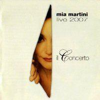 """Mia Martini, """"Il Concerto"""" Live (2007)"""