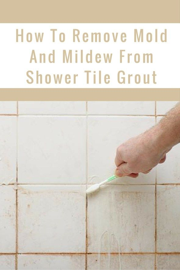How to remove mold and mildew from shower tile grout - Cleaning mold off bathroom walls ...