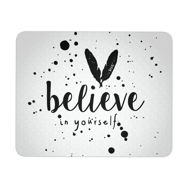 'Believe in Yourself' Motivational Quotes Mousepad
