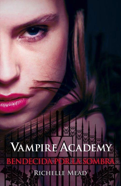 Entre páginas de Blue: Vampire Academy 3: Bendecida por la Sombra - Richelle Mead