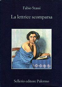 """""""La lettrice scomparsa"""" di Fabio Stassi #giallo #Roma #biblioterapia"""