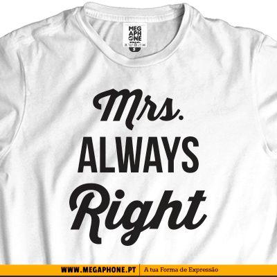 Mrs Always Right shirt