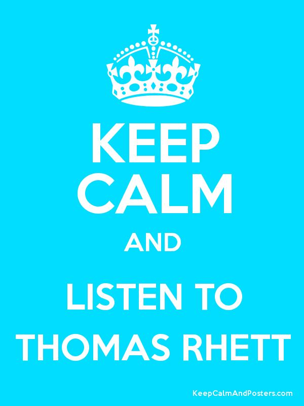 Keep Calm and Listen to TR