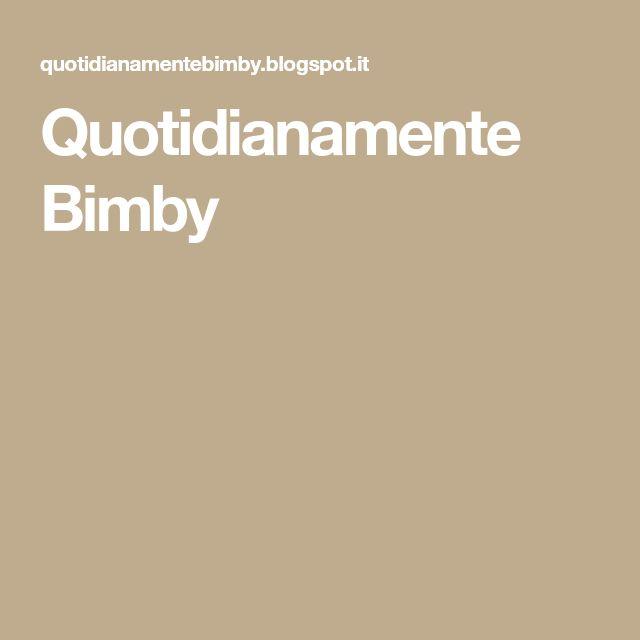 Quotidianamente Bimby