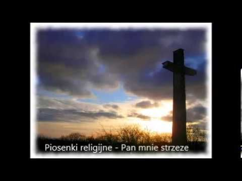 ▶ Piosenki religijne - Pan mnie strzeże - YouTube