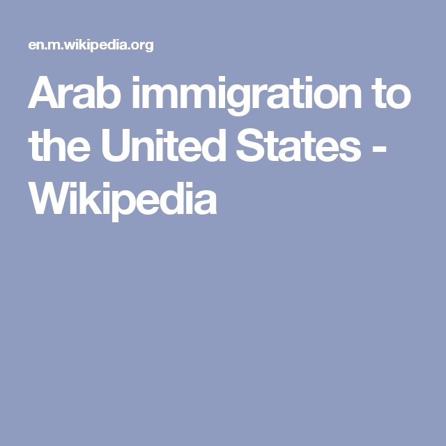 Arab immigration to the United States - Wikipedia