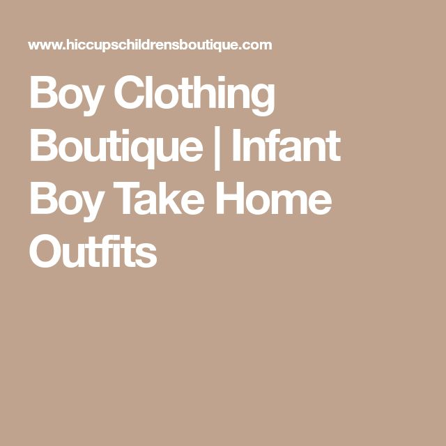 Boy Clothing Boutique | Infant Boy Take Home Outfits