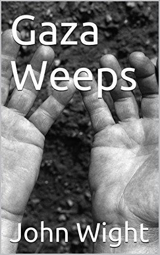 Gaza Weeps - Kindle edition by John Wight. Literature & Fiction Kindle eBooks @ Amazon.com.
