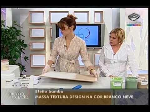 Textura - Efeito Bambu - Programa Manhã Gazeta - By Ângela Ferraz