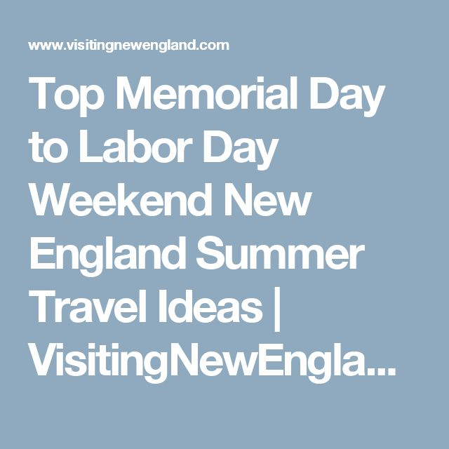 Best 25 labour day weekend ideas on pinterest labour for Labor day weekend trips