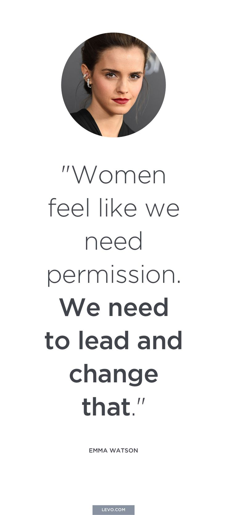 Emma Watson - Quotes to Inspire you to #Ask4More on Equal Pay Day - www.levo.com/ask4more