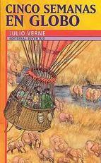 """""""Cinco semanas en globo"""" de Julio Verne. Título seleccionado en las Guías de Lectura Infantil y Juvenil sobre Transportes, y sobre Inventos y descubrimientos científicos"""