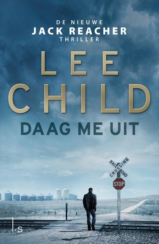 Daag me uit van Lee #child. Je hebt soms echt even een Jack reacher-boek nodig. Gelezen: 22-09-2015