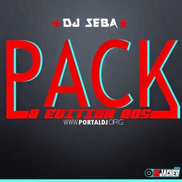 Descargar Pack Vip 8 Edition 80s Dj Seba Descarga La Musica Del Deejay Dj Dj Neon Signs 80s