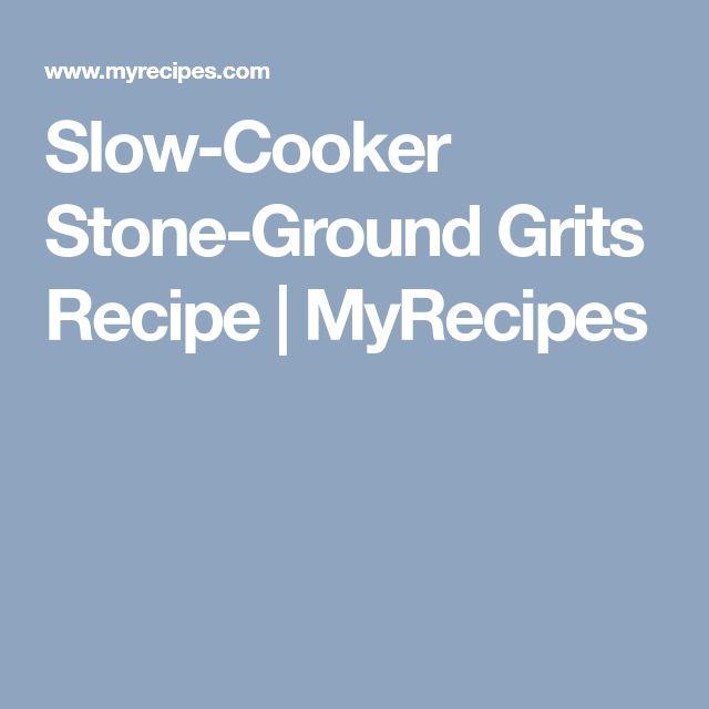 Slow-Cooker Stone-Ground Grits Recipe | MyRecipes