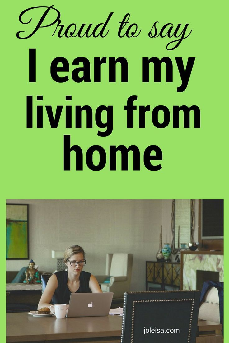 Inspiration to Make a Living Working from Home