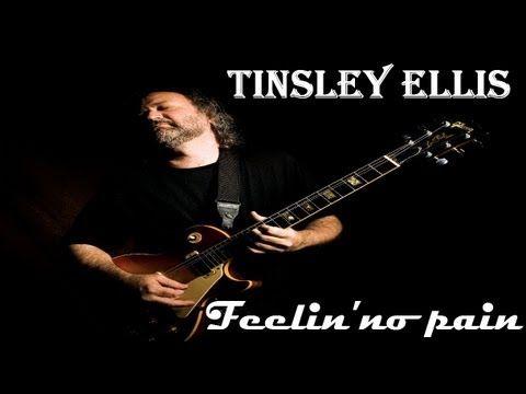 ▶ TINSLEY ELLIS - Feelin'no pain - YouTube