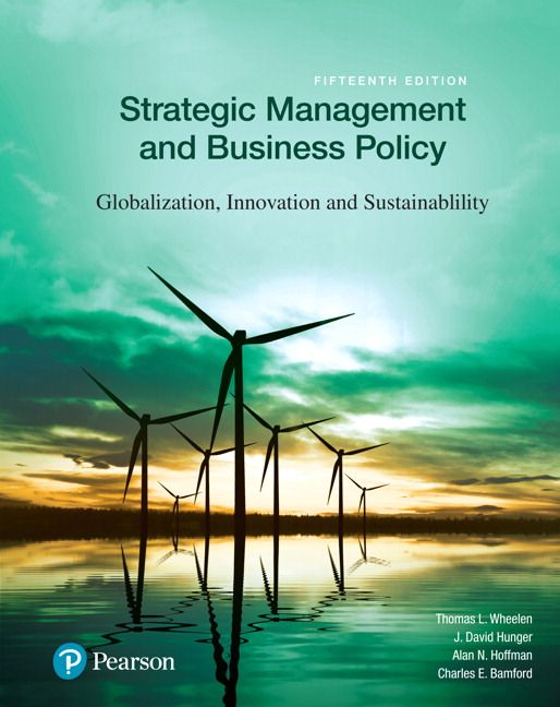 Strategic Management and Business Policy Globalization Innovation and Sustainability 15th Edition Wheelen Test Bank test banks, solutions manual, textbooks, nursing, sample free download, pdf download, answers