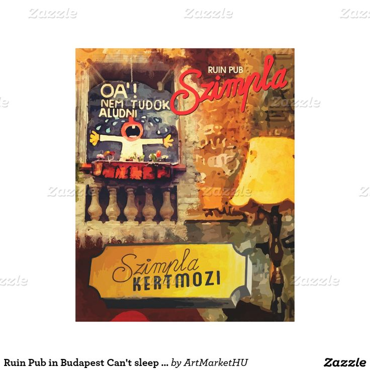 Ruin Pub in Budapest Can't sleep & Szimpla sign Canvas Print created by Andras Balogh