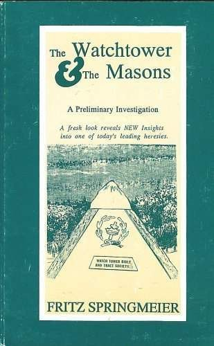 Read the eye-opening,The Watchtower and the Masons(free online .PDF book), by political prisoner and Christian, Fritz Springmeier.