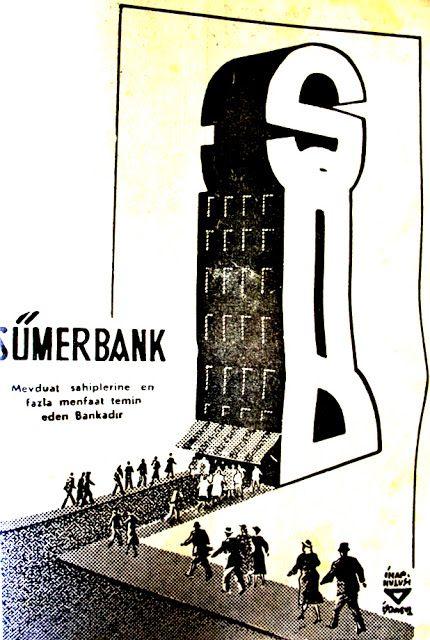 Sümerbank Mevduat sahiplerine en fazla menfaat temin eden bankadır. (İhap Hulusi Görey) 1963