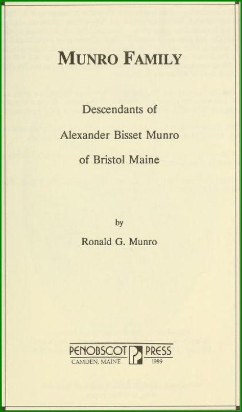 Descendants of Alexander Bisset Munro of Bristol, Maine - http://www.accessgenealogy.com/genealogy/descendants-alexander-bisset-munro-bristol-maine.htm
