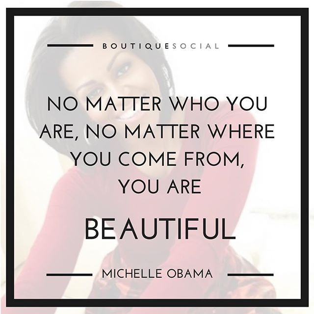 LIKE If You Agree With Michelleobama Quote Beautiful Women