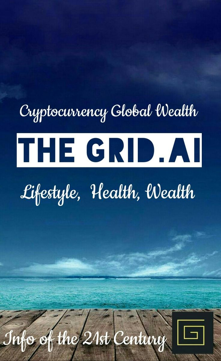 The fastest and most effective way to get your presence out to every living being online The Grid.Ai the world's first Artificial Intelligence Platform. http://thegrid.ai/cryptocurrency-global-wealth