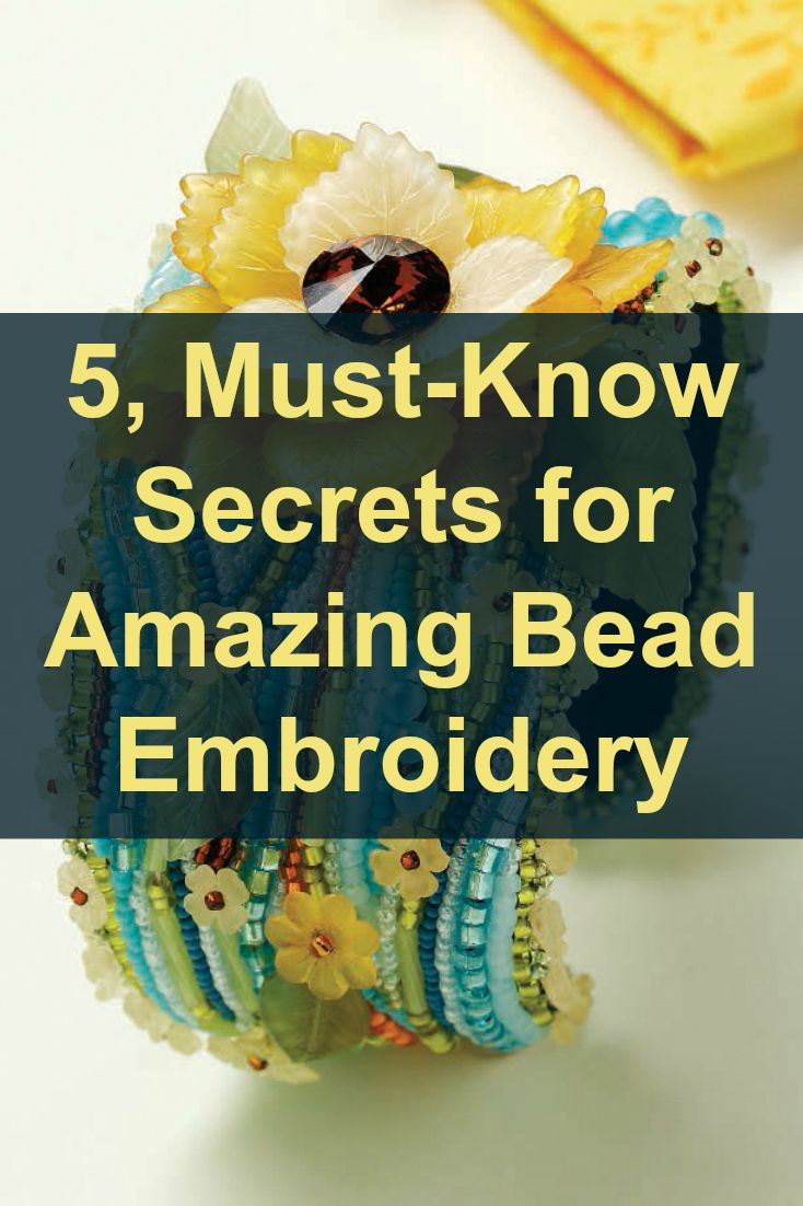 5, must-know secrets for great bead embroidery revealed (plus FREE bead embroidery projects!) #beadembroidery #beading #diycrafts