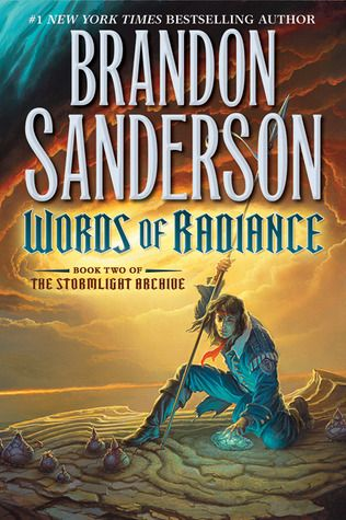 Words of Radiance (The Stormlight Archive, #2) by Brandon Sanderson