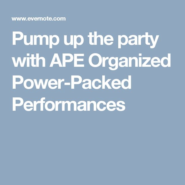 Pump up the party with APE Organized Power-Packed Performances