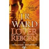 Lover Reborn: A Novel of the Black Dagger Brotherhood (Kindle Edition)By J.R. Ward