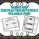 Adding & Subtracting Integers Foldables Set CCS: 7.NS.1      Included in this product: Rules for Adding Integers 2 Door foldable 3 Choices for ...