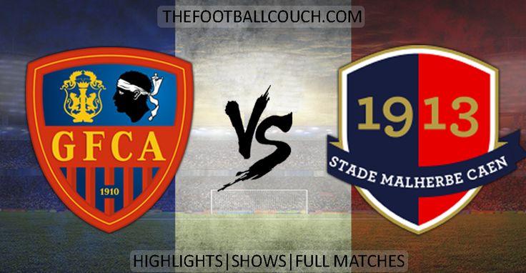 [Video] Ligue 1 Gazelec Ajaccio vs Caen Highlights - http://ow.ly/Zp2f1- #GazelecAjaccio #SMCaen #ligue1 #soccerhighlights #footballhighlights #football #soccer #frenchfootball #thefootballcouch