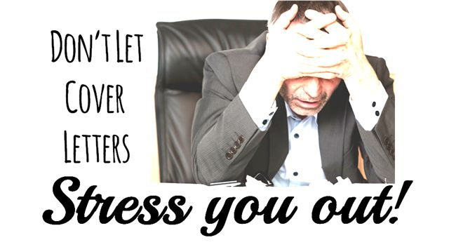 don u2019t let cover letters stress you out  9 tips to help you