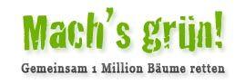 Machs Grün - Machs Grün - Umweltschutz und Naturschutz Machs Grün