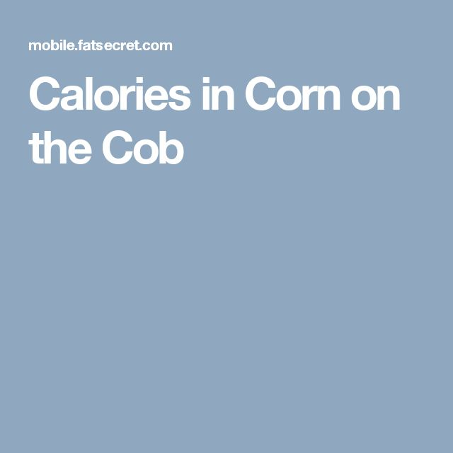 Calories in Corn on the Cob