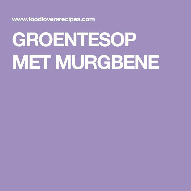 GROENTESOP MET MURGBENE