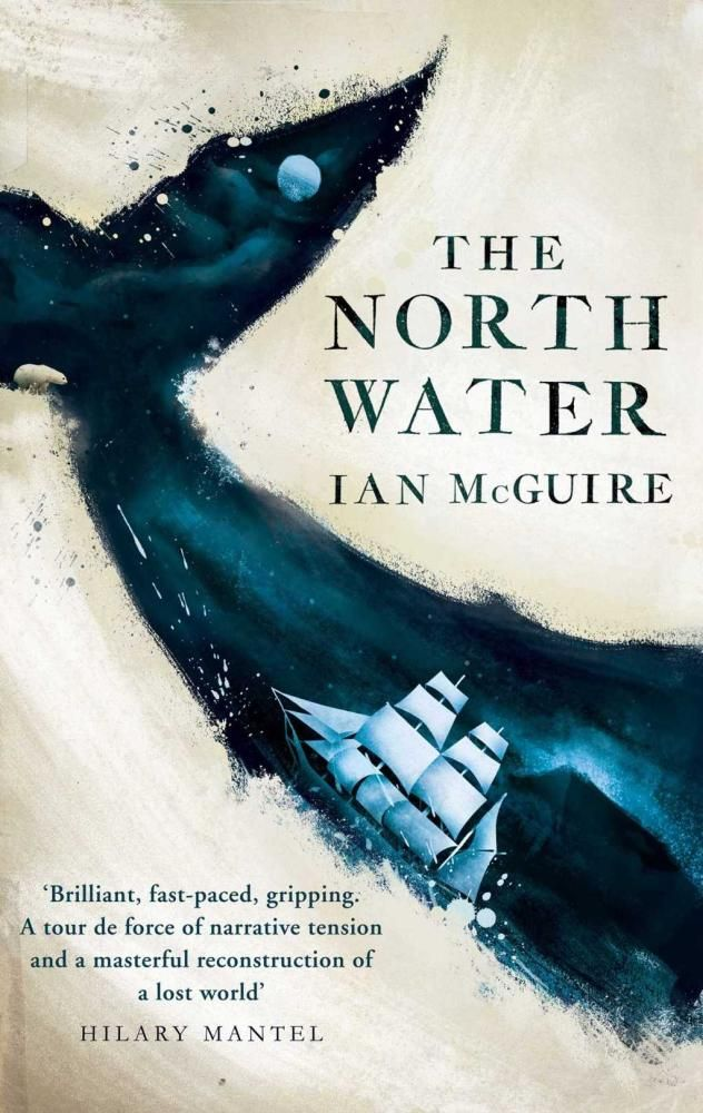 The North Water - Ian McGuire - a cover that is both beautiful and unusual. Fabulous read, brutal language, brutal characters, brutal plot but oh so gripping! 4.5 stars
